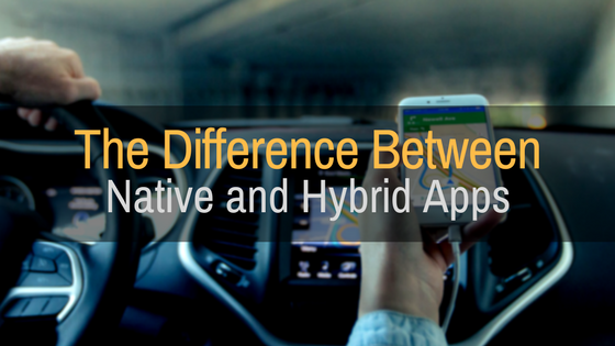 Understanding the Differences Between Native and Hybrid Apps